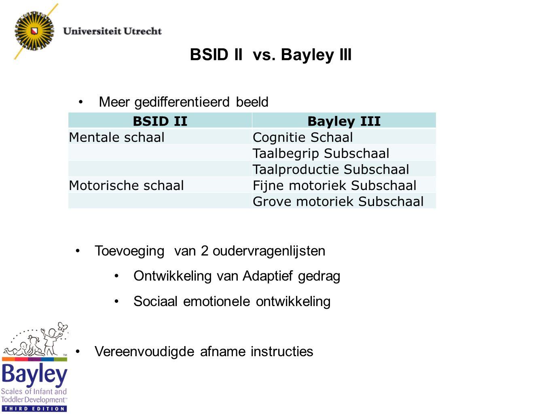 BSID II vs. Bayley III Meer gedifferentieerd beeld