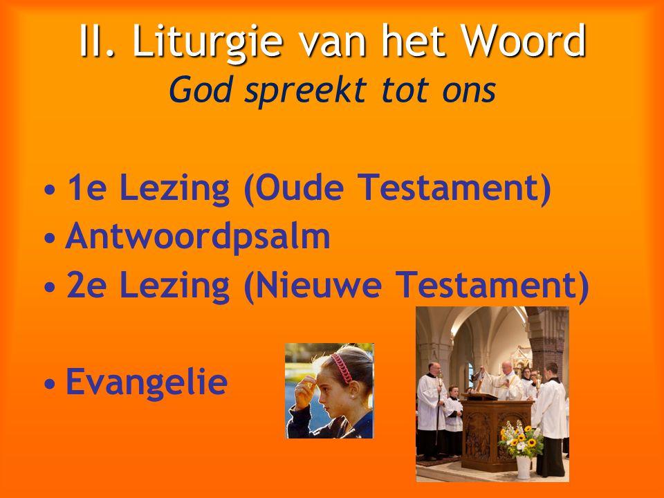 II. Liturgie van het Woord God spreekt tot ons