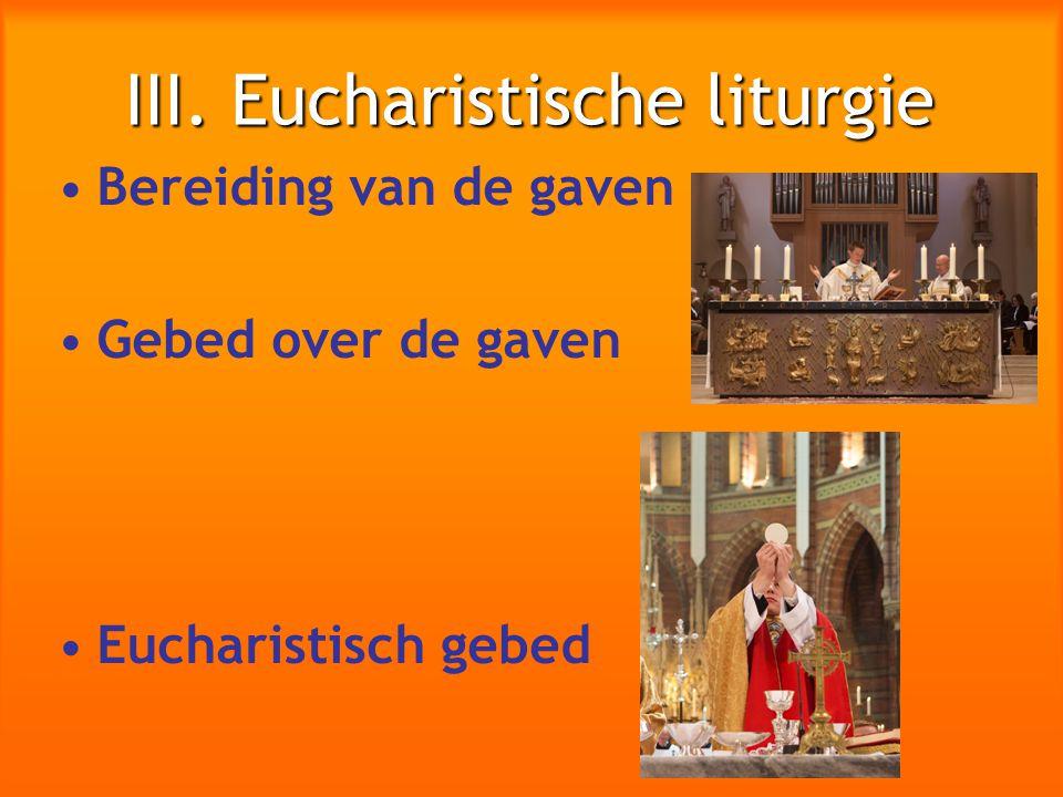 III. Eucharistische liturgie