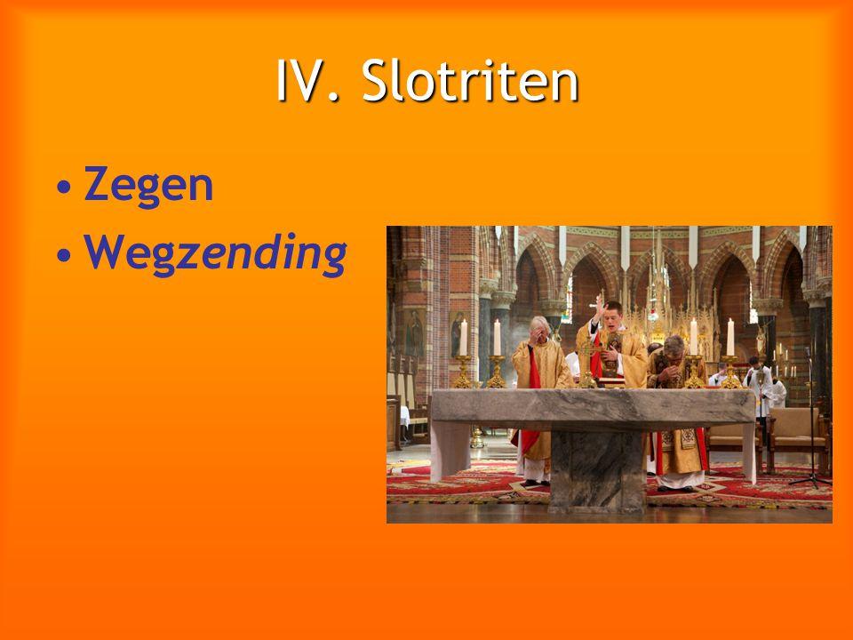 IV. Slotriten Zegen Wegzending