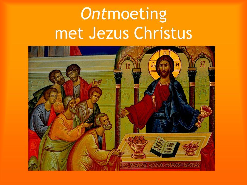 Ontmoeting met Jezus Christus