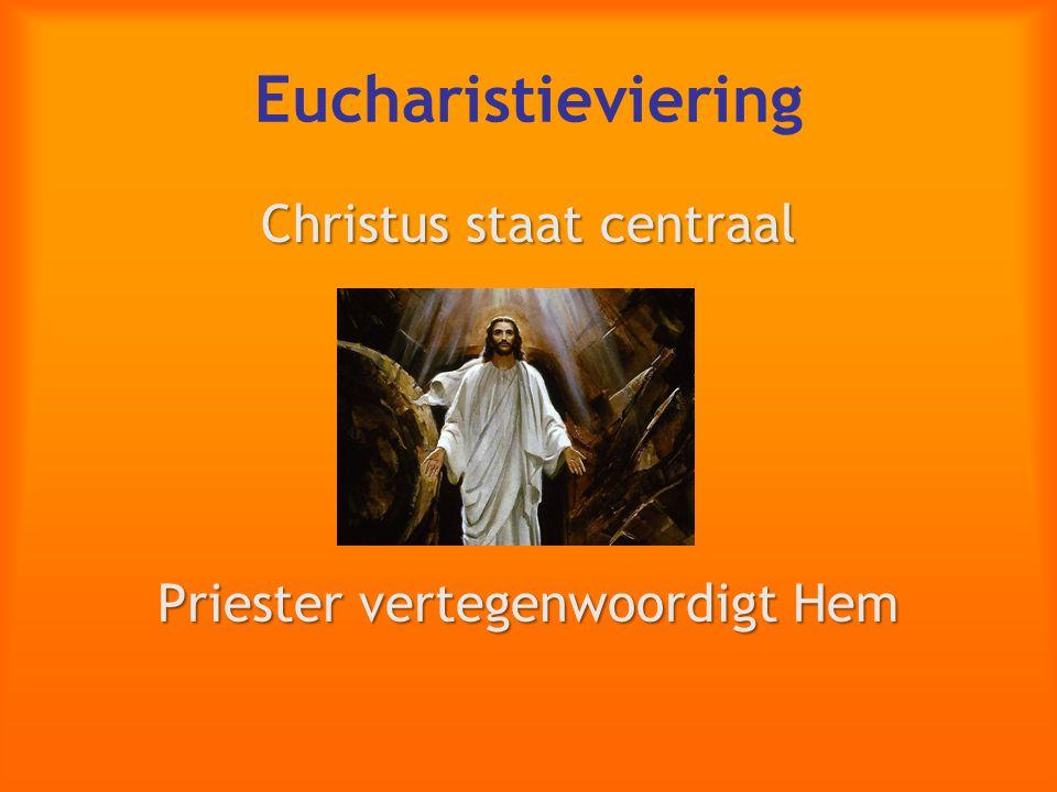 Eucharistieviering Christus staat centraal