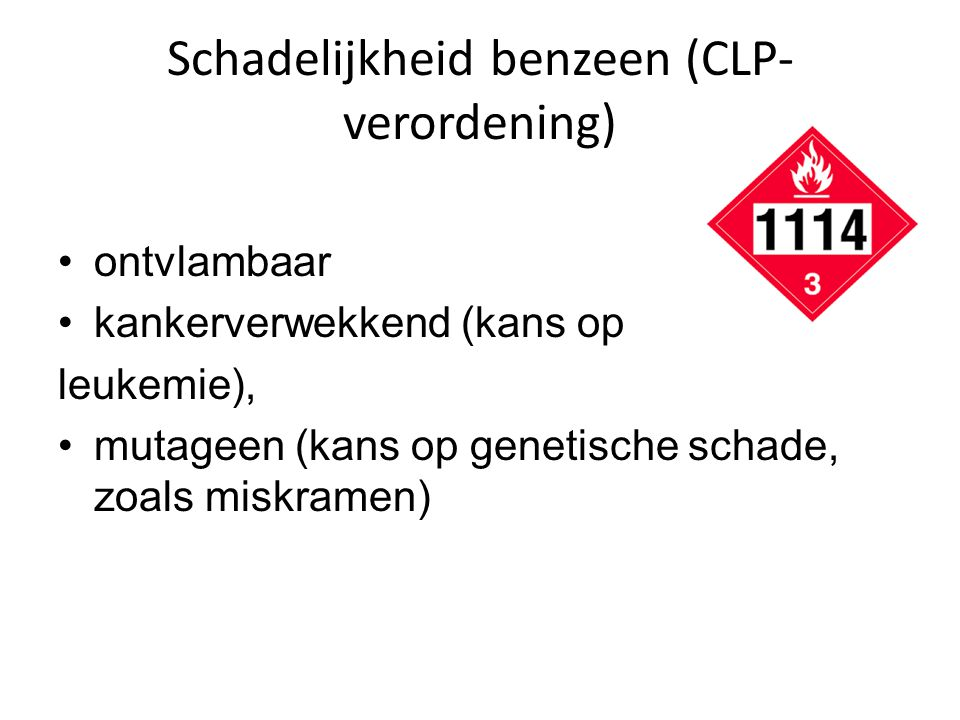 Schadelijkheid benzeen (CLP-verordening)