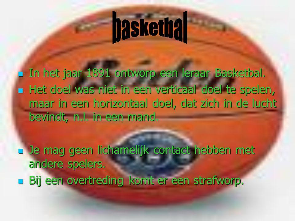basketbal In het jaar 1891 ontworp een leraar Basketbal.