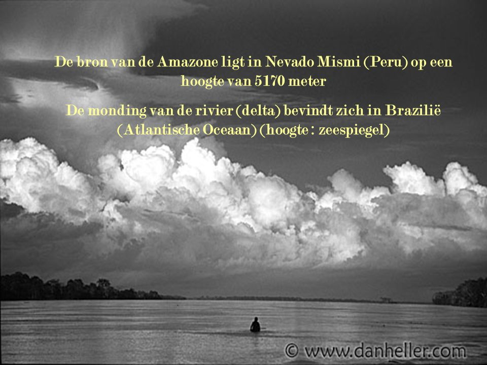 De bron van de Amazone ligt in Nevado Mismi (Peru) op een hoogte van 5170 meter
