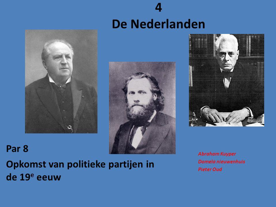 Par 8 Opkomst van politieke partijen in de 19e eeuw