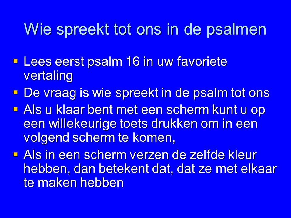 Wie spreekt tot ons in de psalmen