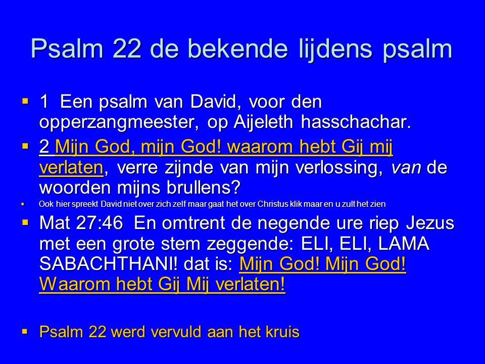 Psalm 22 de bekende lijdens psalm
