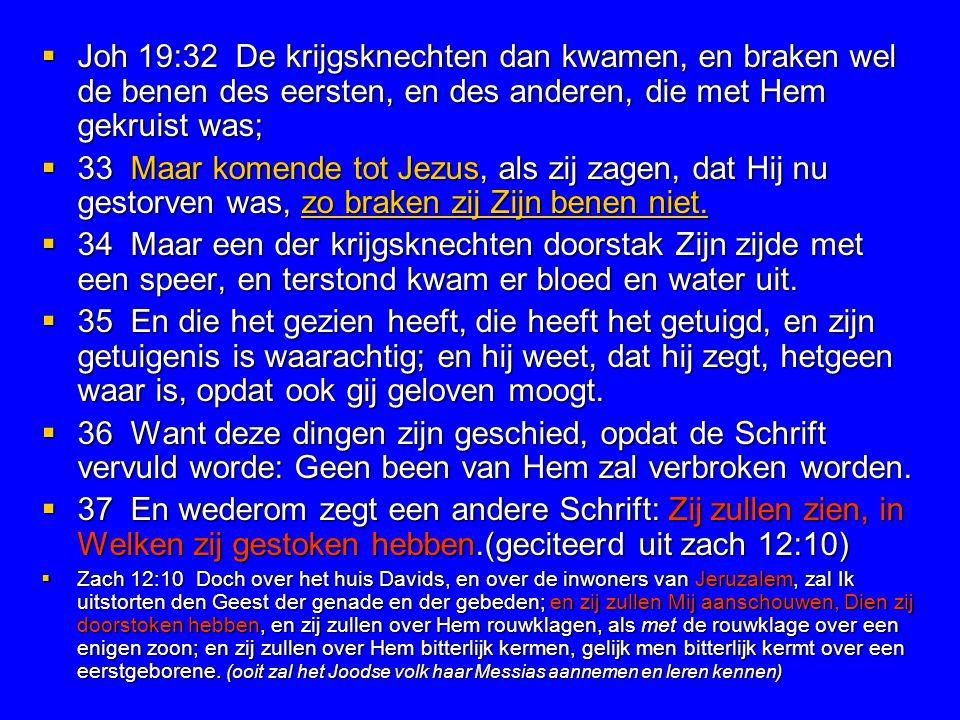 Joh 19:32 De krijgsknechten dan kwamen, en braken wel de benen des eersten, en des anderen, die met Hem gekruist was;