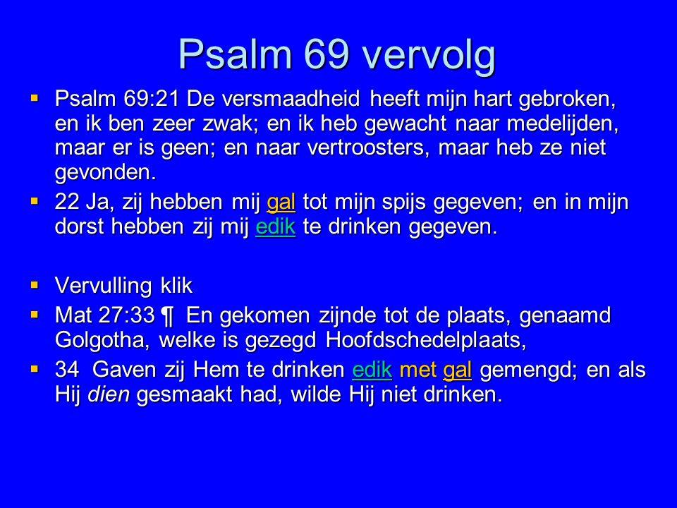 Psalm 69 vervolg