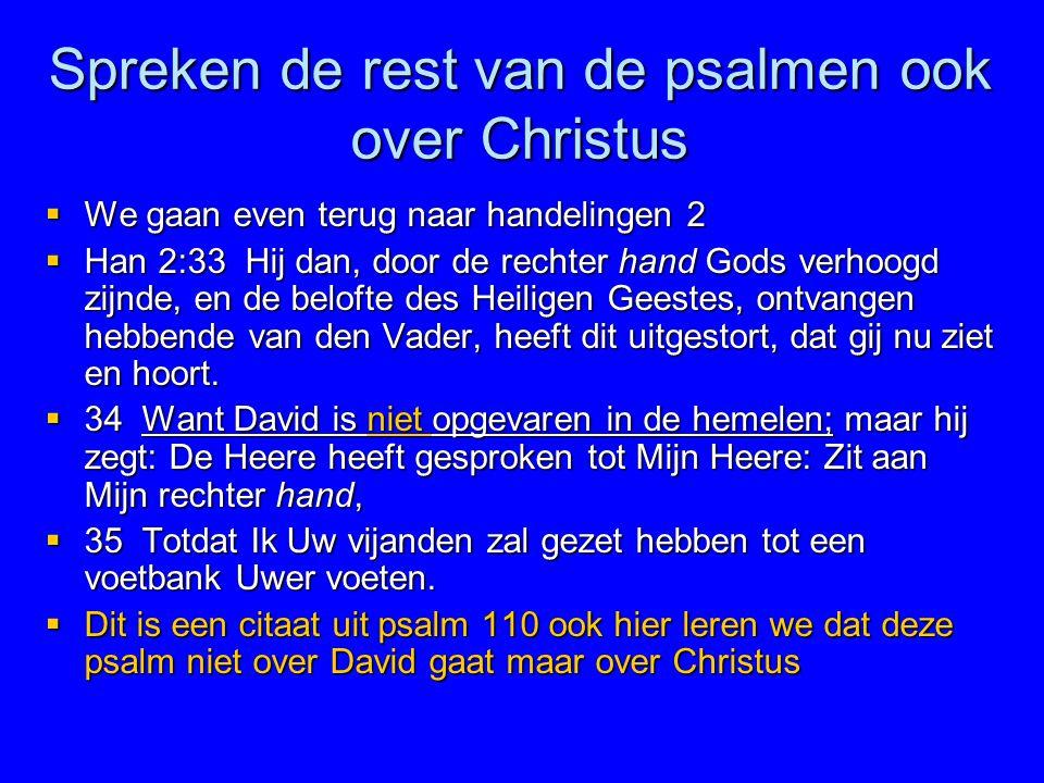 Spreken de rest van de psalmen ook over Christus