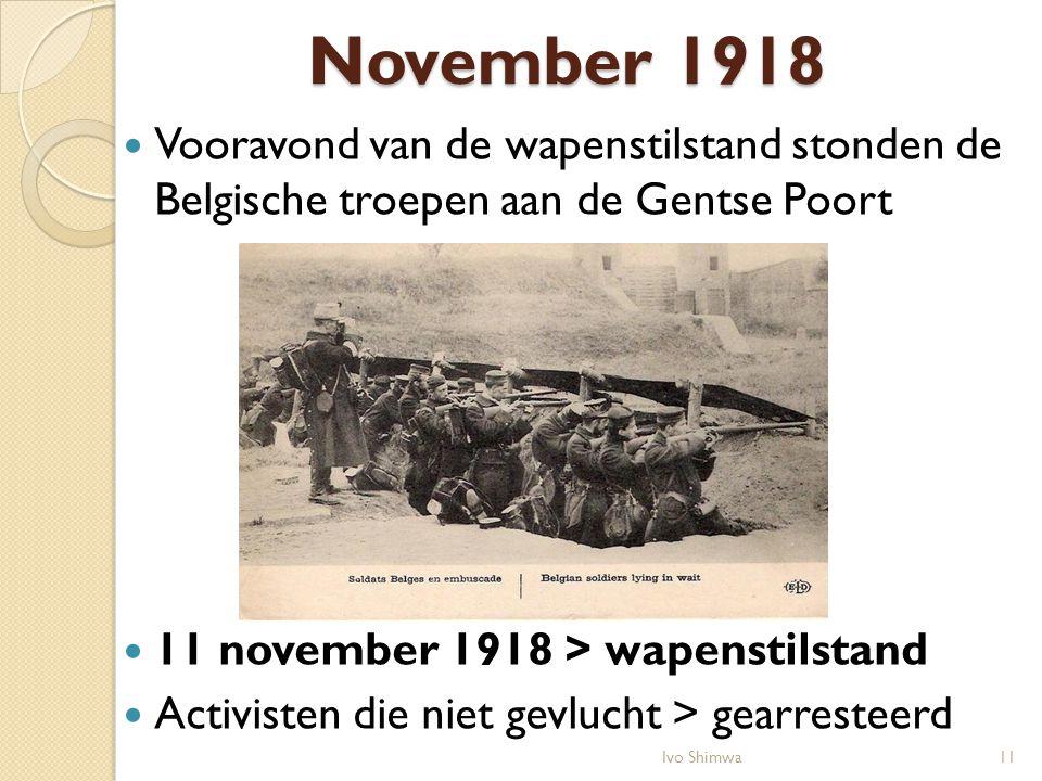 November 1918 Vooravond van de wapenstilstand stonden de Belgische troepen aan de Gentse Poort. 11 november 1918 > wapenstilstand.