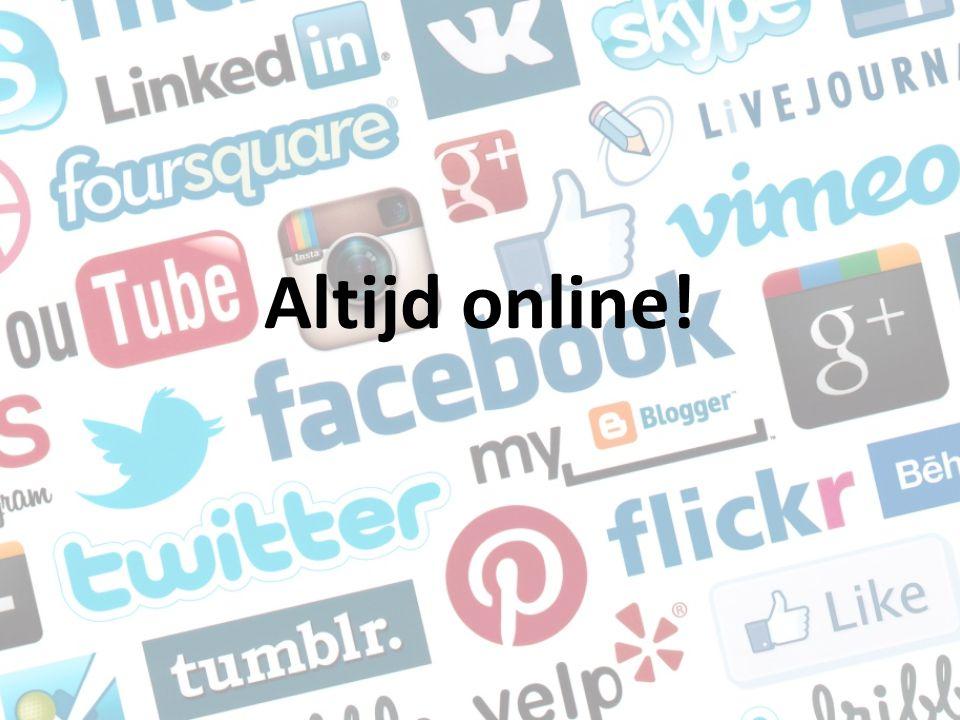 Altijd online!