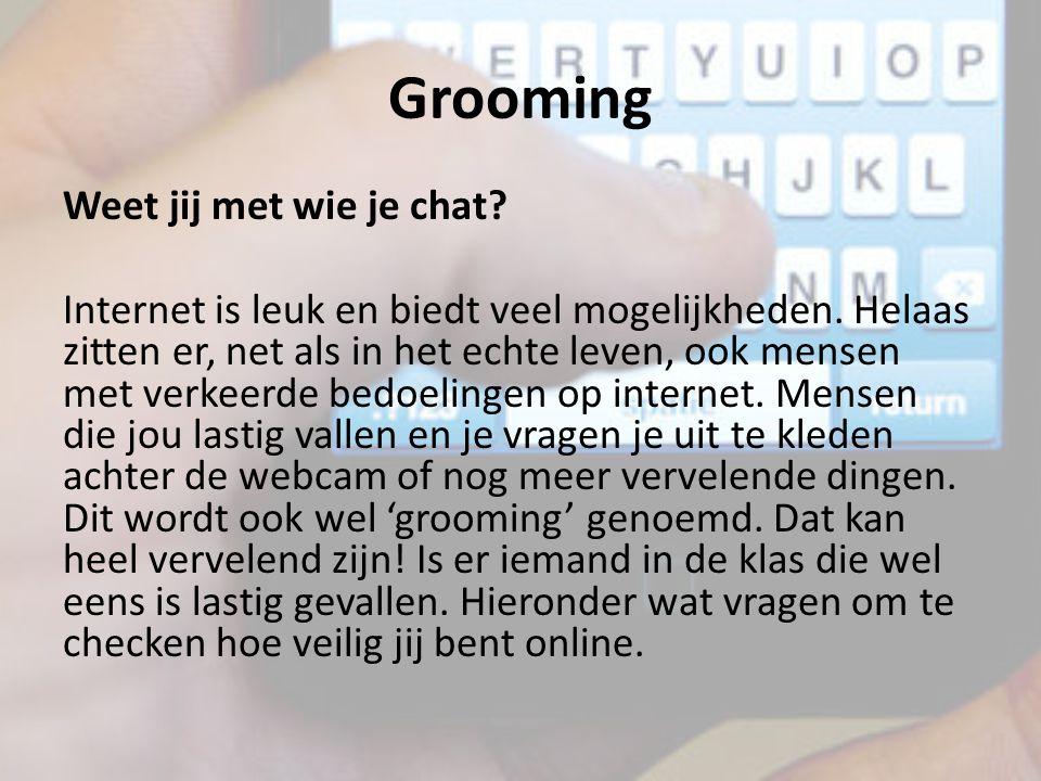 Grooming Weet jij met wie je chat