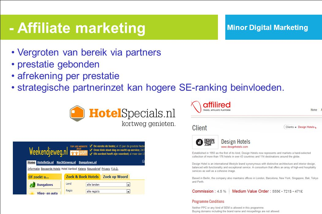 - Affiliate marketing Vergroten van bereik via partners