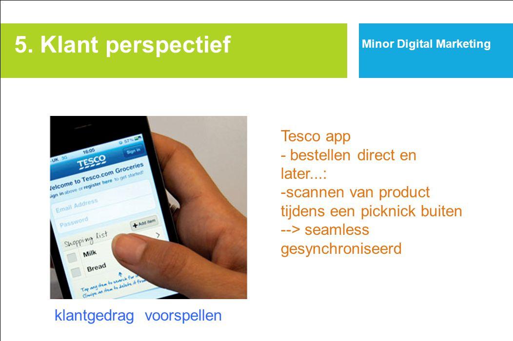 5. Klant perspectief Tesco app - bestellen direct en later...: