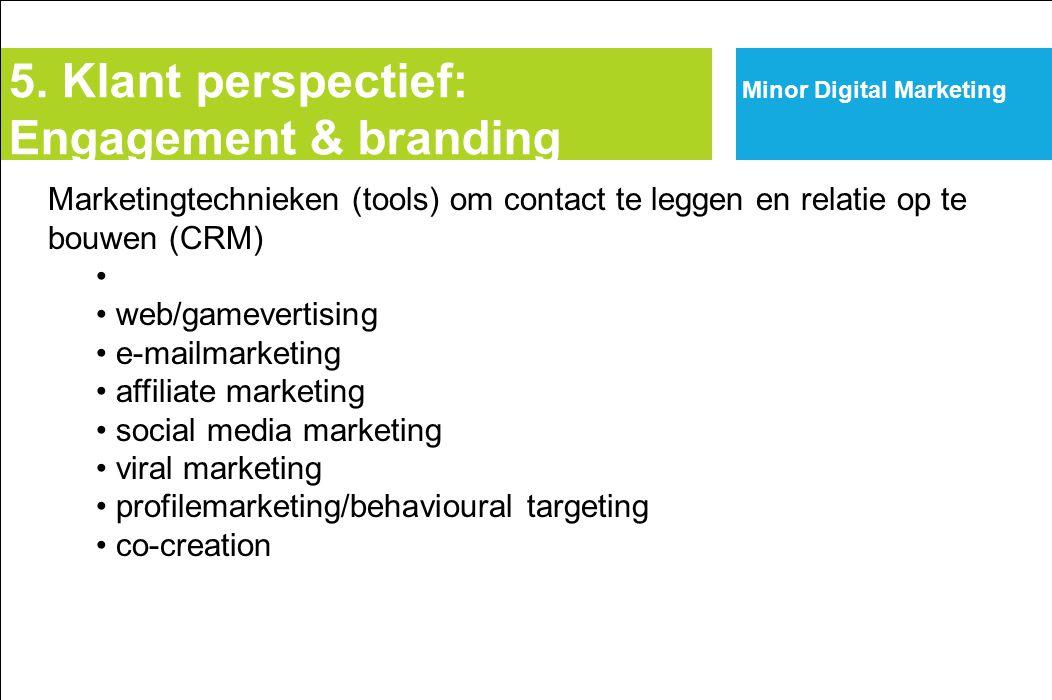 5. Klant perspectief: Engagement & branding