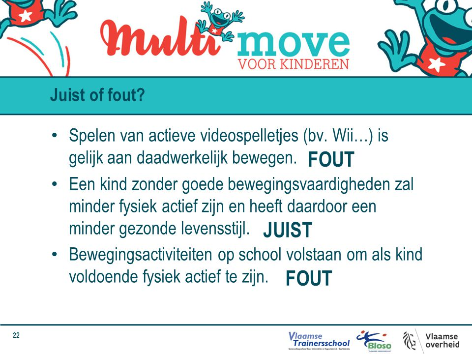 FOUT JUIST FOUT Juist of fout