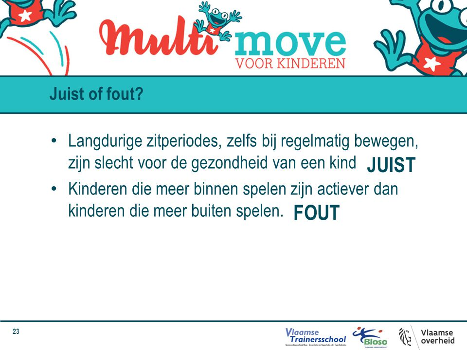 JUIST FOUT Juist of fout