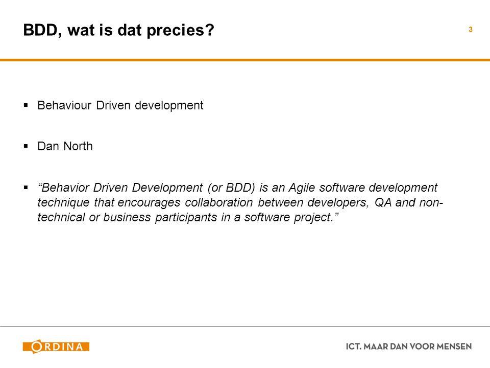 BDD, wat is dat precies Behaviour Driven development Dan North
