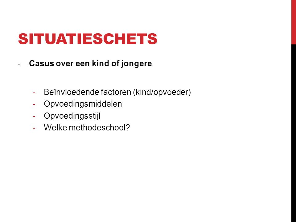 situatieschets Casus over een kind of jongere