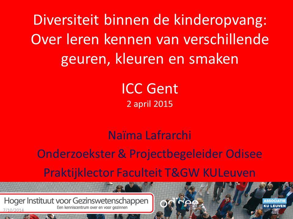 Diversiteit binnen de kinderopvang: Over leren kennen van verschillende geuren, kleuren en smaken ICC Gent 2 april 2015
