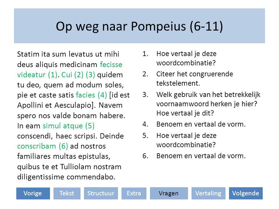 Op weg naar Pompeius (6-11)
