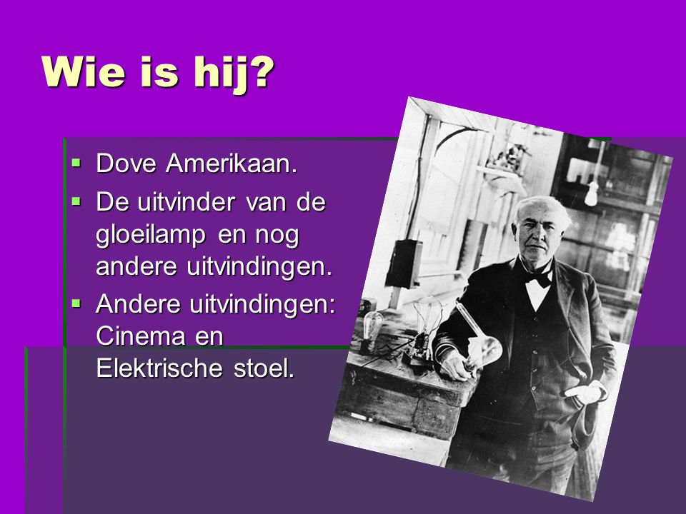 Wie is hij Dove Amerikaan.