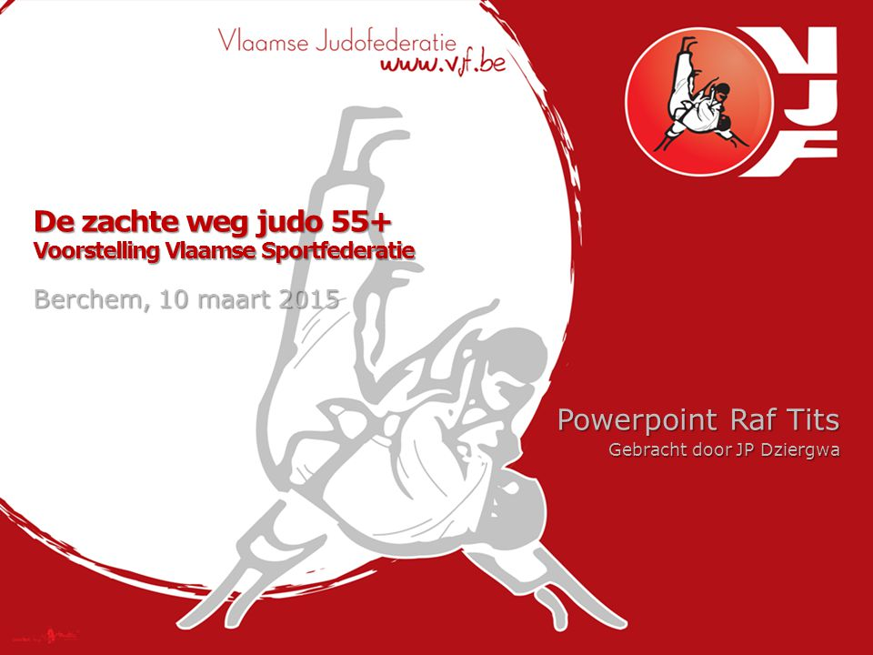 De zachte weg judo 55+ Voorstelling Vlaamse Sportfederatie