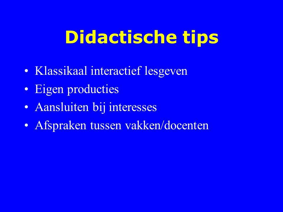 Didactische tips Klassikaal interactief lesgeven Eigen producties
