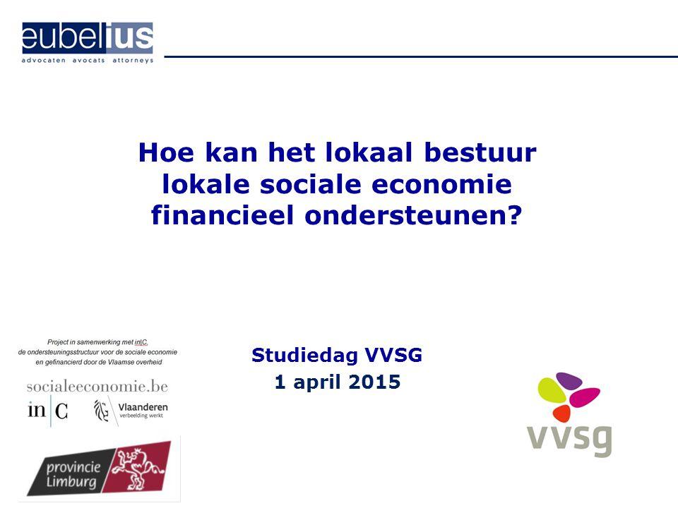 Hoe kan het lokaal bestuur lokale sociale economie financieel ondersteunen