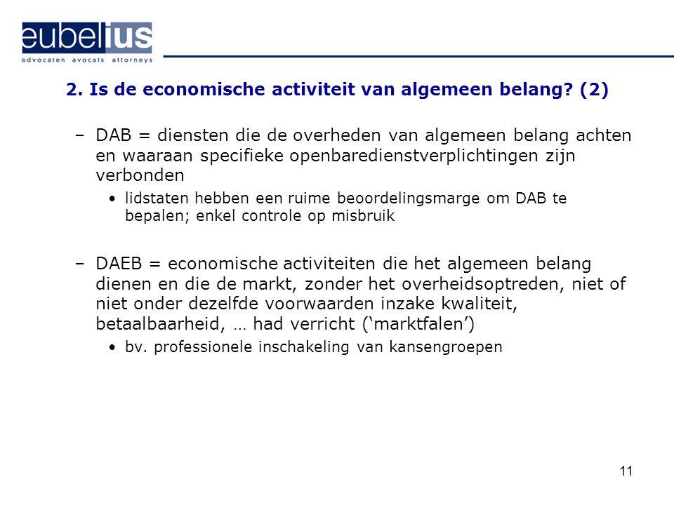 2. Is de economische activiteit van algemeen belang (2)