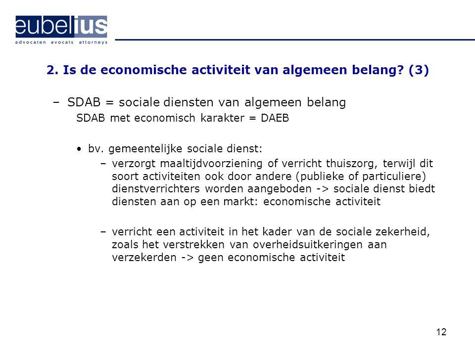 2. Is de economische activiteit van algemeen belang (3)