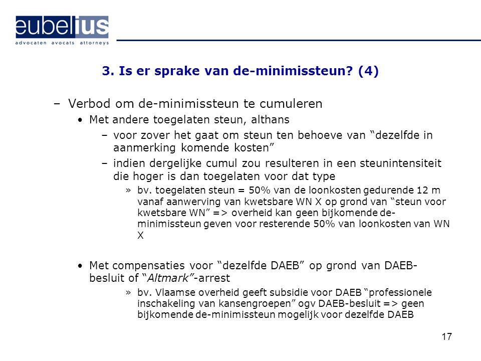 3. Is er sprake van de-minimissteun (4)