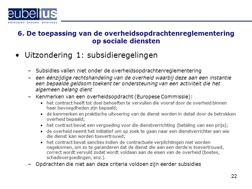 Uitzondering 1: subsidieregelingen