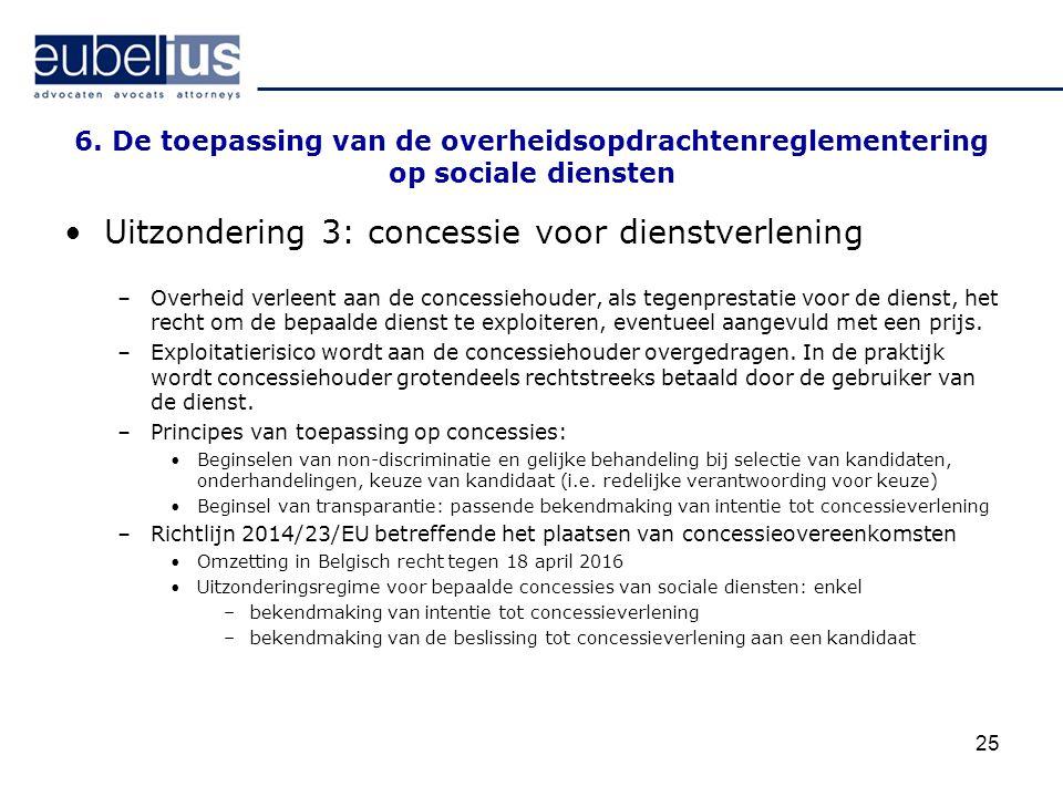 Uitzondering 3: concessie voor dienstverlening