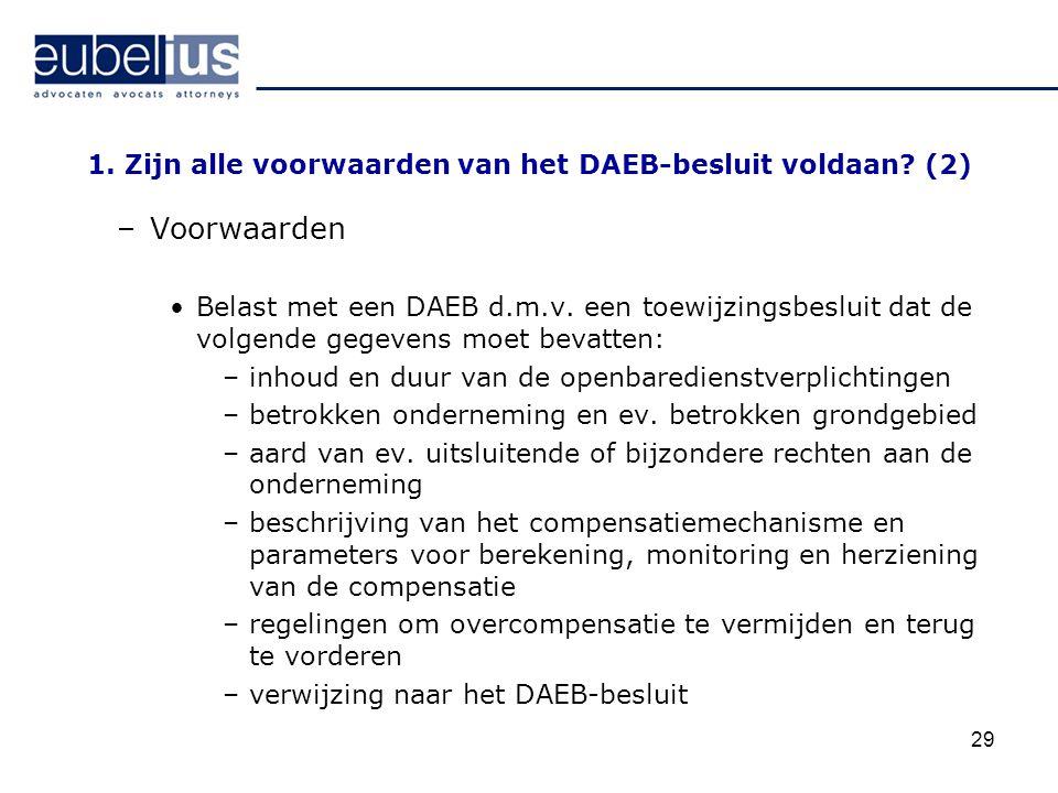 1. Zijn alle voorwaarden van het DAEB-besluit voldaan (2)
