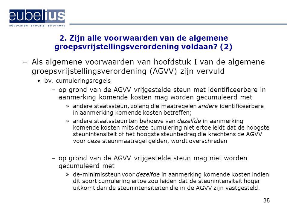 2. Zijn alle voorwaarden van de algemene groepsvrijstellingsverordening voldaan (2)