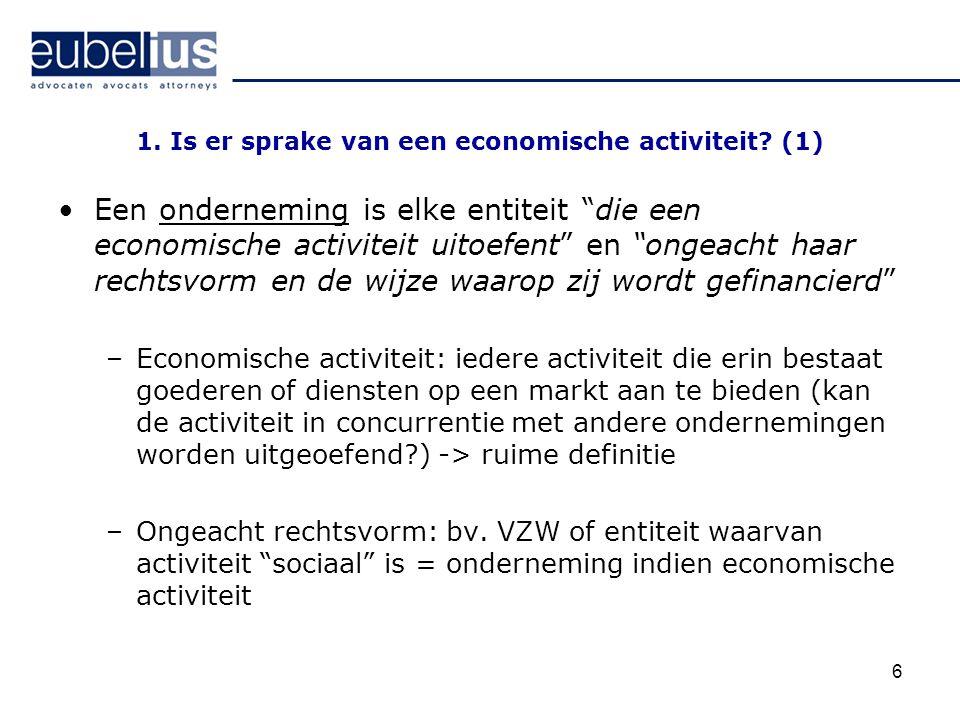 1. Is er sprake van een economische activiteit (1)