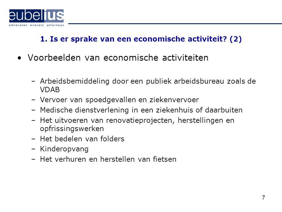 1. Is er sprake van een economische activiteit (2)