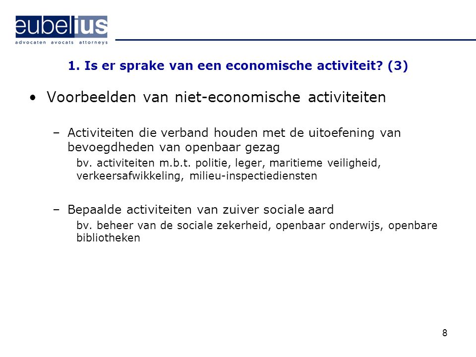 1. Is er sprake van een economische activiteit (3)