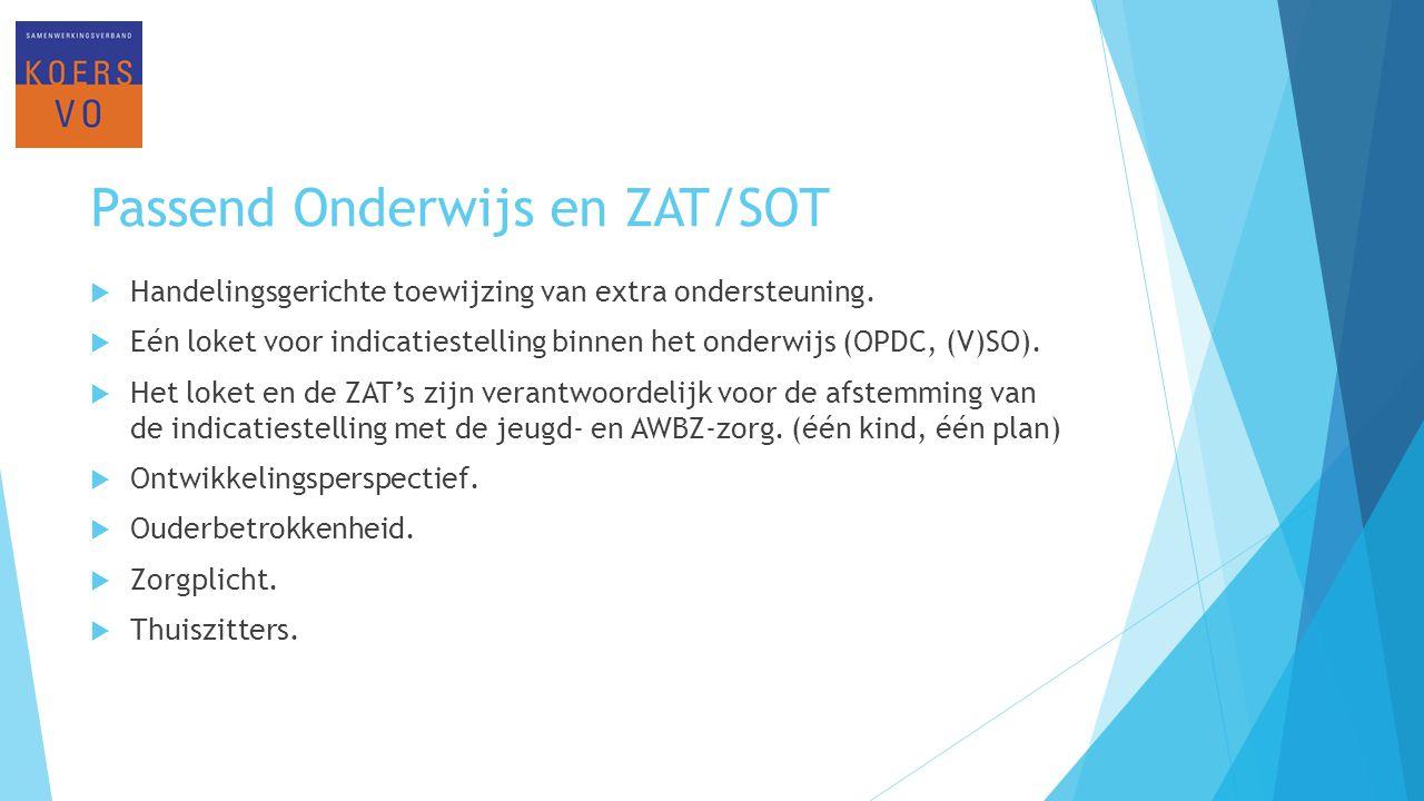 Passend Onderwijs en ZAT/SOT
