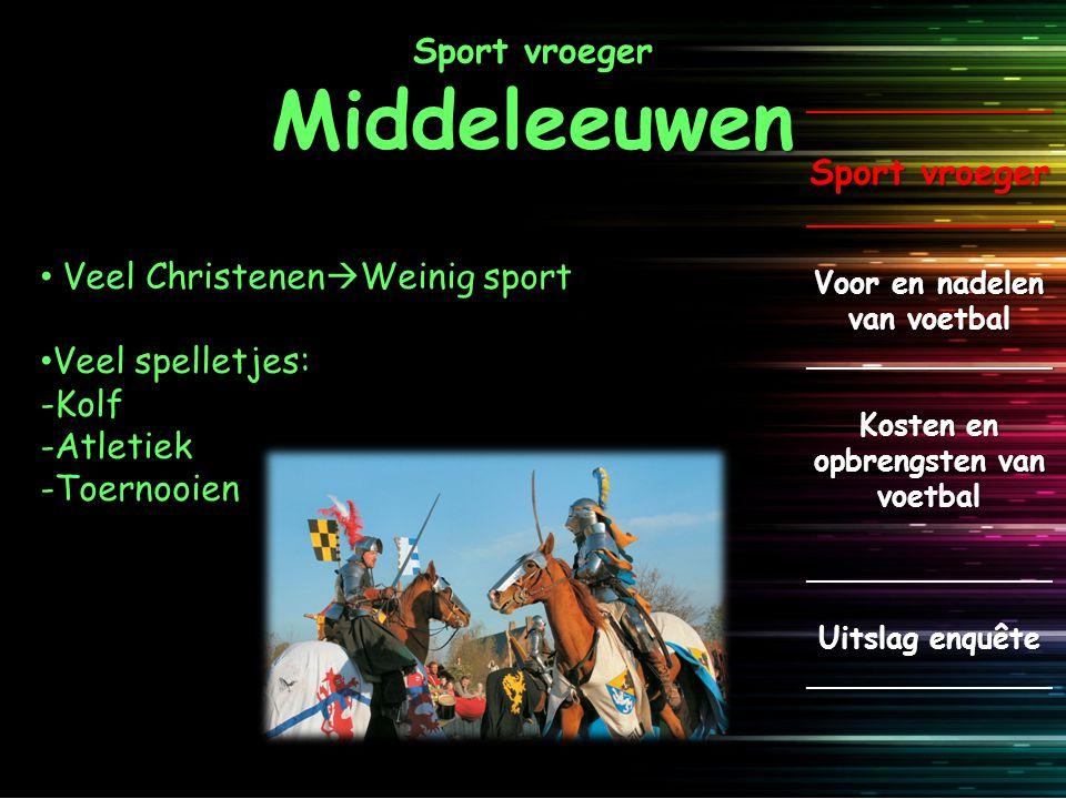 Sport vroeger Middeleeuwen
