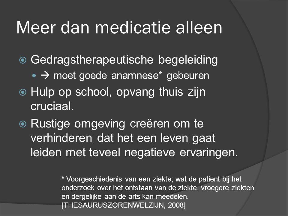 Meer dan medicatie alleen
