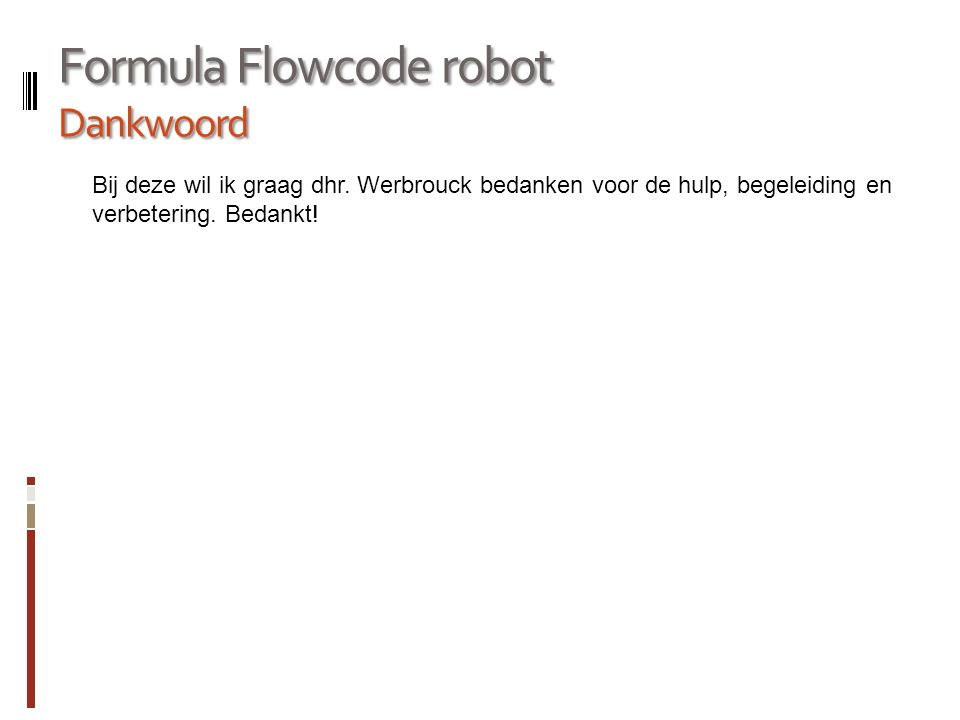 Formula Flowcode robot Dankwoord
