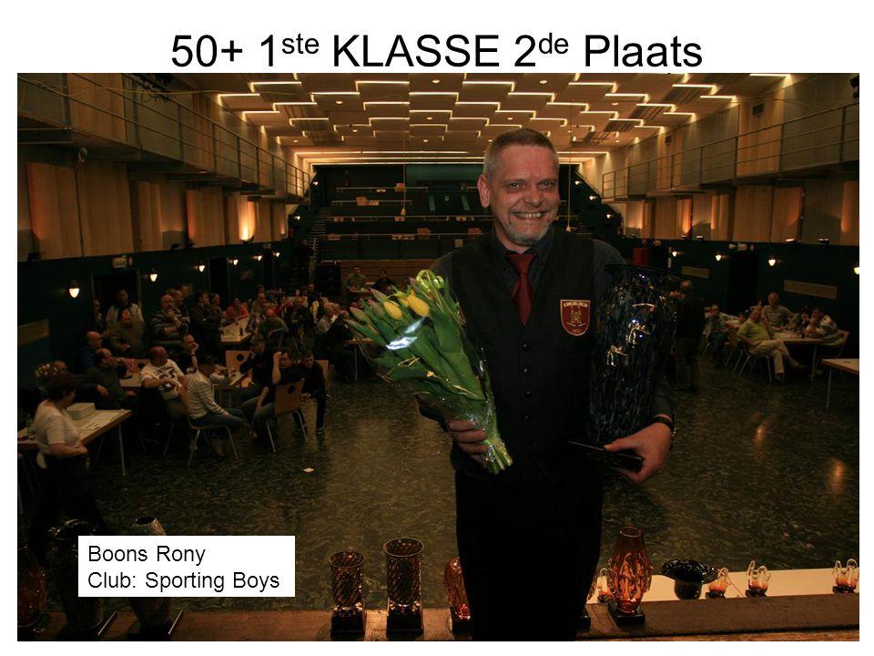 50+ 1ste KLASSE 2de Plaats Boons Rony Club: Sporting Boys
