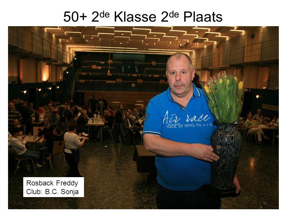 50+ 2de Klasse 2de Plaats Rosback Freddy Club: B.C. Sonja