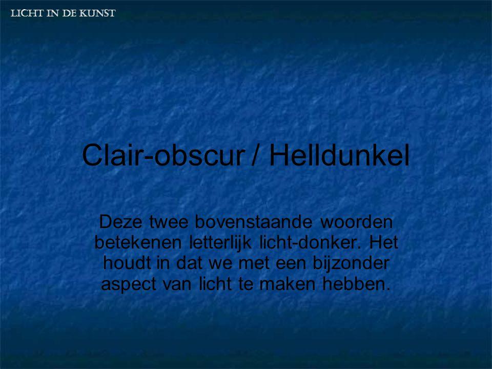Clair-obscur / Helldunkel