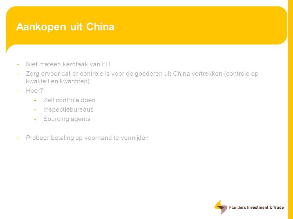 Aankopen uit China Niet meteen kerntaak van FIT