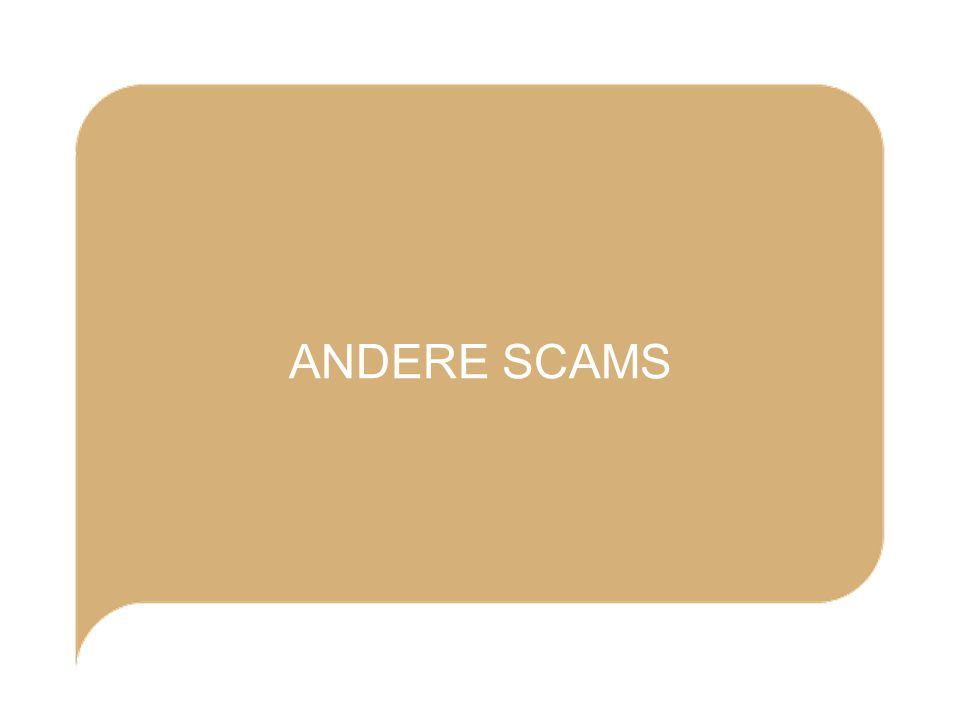 ANDERE SCAMS